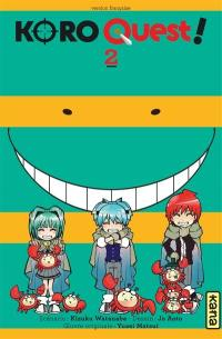 Koro quest !. Volume 2,