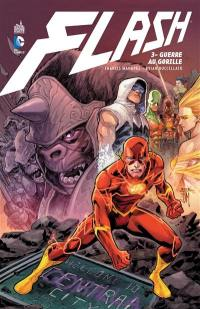 Flash. Volume 3, Guerre au gorille