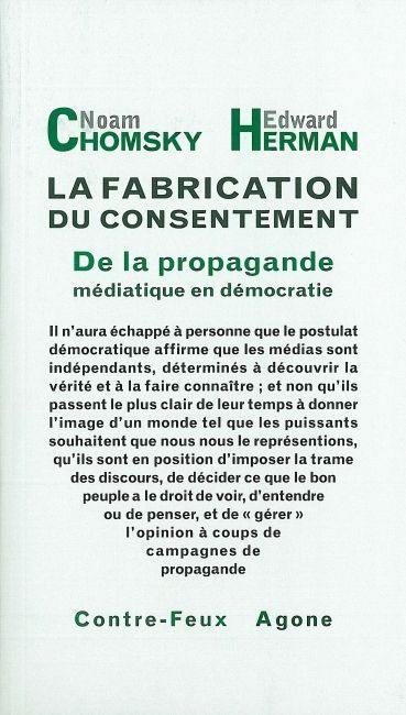 """Résultat de recherche d'images pour """"La fabrication du consentement. De la propagande médiatique en démocratie - Noam Chomsky ; Edward S. Herman"""""""
