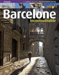 Barcelone incontournable