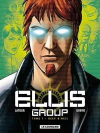 Ellis Group. Volume 1, Deep O'Neil