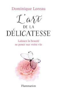 L'art de la délicatesse