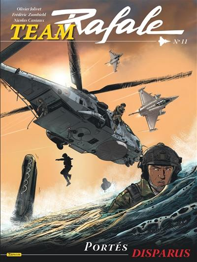 Team Rafale. Volume 11, Portés disparus