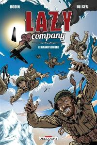 Lazy company. Volume 1, Le grand sombre