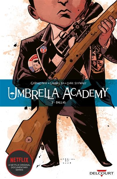 Umbrella academy. Volume 2, Dallas