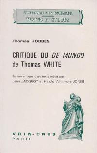 Critique du De Mundo de Thomas White
