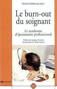 Le burn-out du soignant