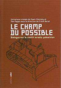 Le champ du possible