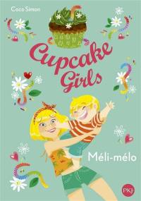 Cupcake girls. Volume 7, Méli-mélo