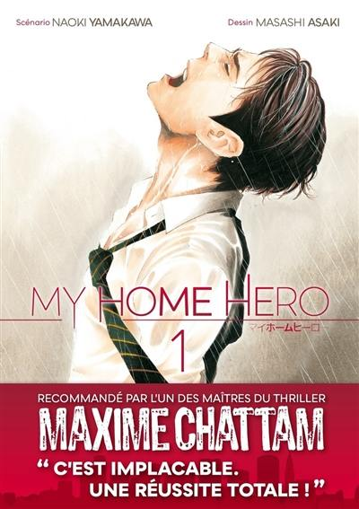 My home hero. Volume 1,