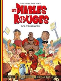 Les Diables rouges. Volume 7, Enfer et dames nations