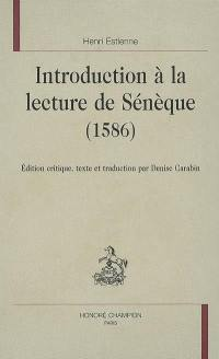 Introduction à la lecture de Sénèque (1586)