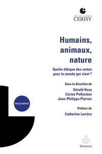 Humains, animaux, nature
