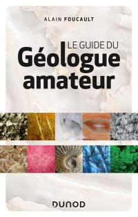 Le guide du géologue amateur
