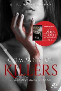 Company of killers. Volume 1, A la recherche de Sarai
