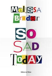 So sad today