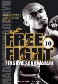 Free fight. Volume 10, Succeed to the death