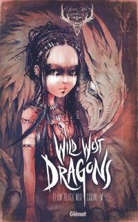 Wild West dragons. Volume 1,