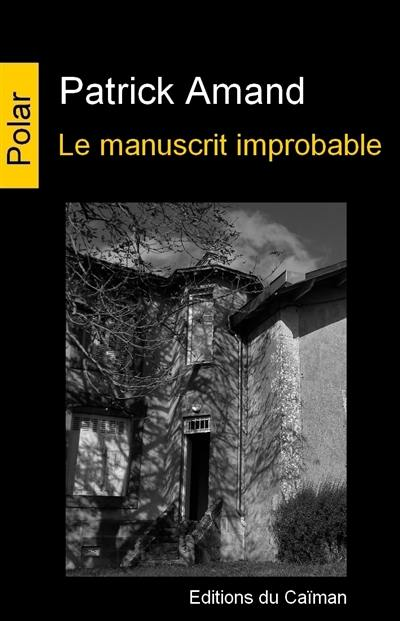 Le manuscrit improbable