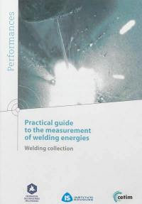 Pratical guide to the measurement of welding energies