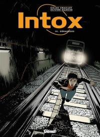 Intox. Volume 3, Dérapages
