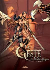 La geste des chevaliers dragons. Volume 2, Akanah