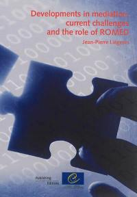 Developments in mediation, current challenges and the role of Romed