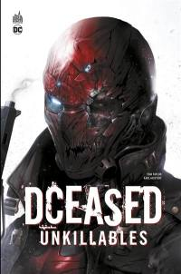Dceased. Volume 2, Unkillables