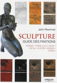 Sculpture, guide des finitions