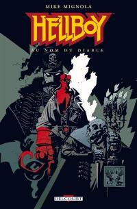 Hellboy. Volume 2, Au nom du diable