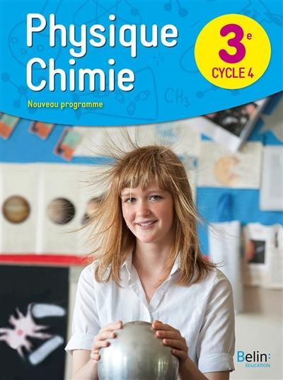 Livre Physique Chimie 3e Cycle 4 Nouveau Programme Belin Education 9782410004748