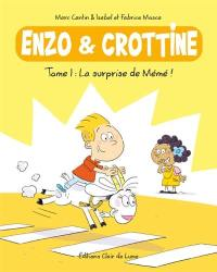 Enzo & Crottine. Volume 1, La surprise de Mémé !