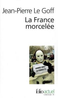 La France morcelée