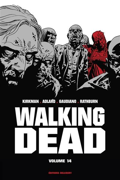 Walking dead. Volume 14,