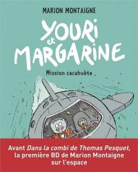 Youri et Margarine. Volume 2, Mission cacahuète