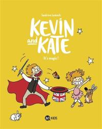 Kevin and Kate. Volume 4, It's magic !