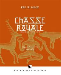 Chasse royale. Volume 2,