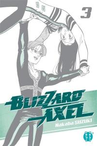 Blizzard Axel. Volume 3,
