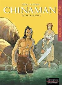 Chinaman. Volume 5, Entre deux rives