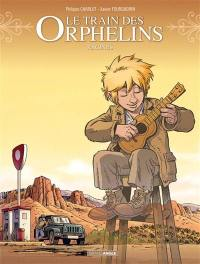 Le train des orphelins. Volume 7, Racines