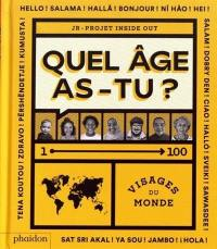 Quel âge as-tu ?