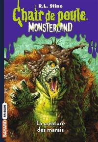 Monsterland. Volume 9, La créature des marais
