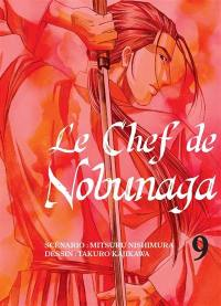 Le chef de Nobunaga. Volume 9,