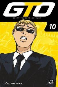 GTO (Great teacher Onizuka). Volume 10,