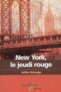 New York, le jeudi rouge
