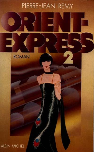 Orient-Express. Volume 2,