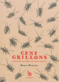 Cent grillons