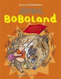 Bienvenue à Boboland, Global Boboland