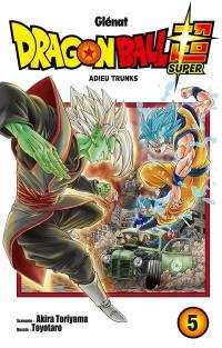 Dragon ball super. Volume 5, Adieu Trunks