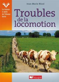 Troubles de la locomotion
